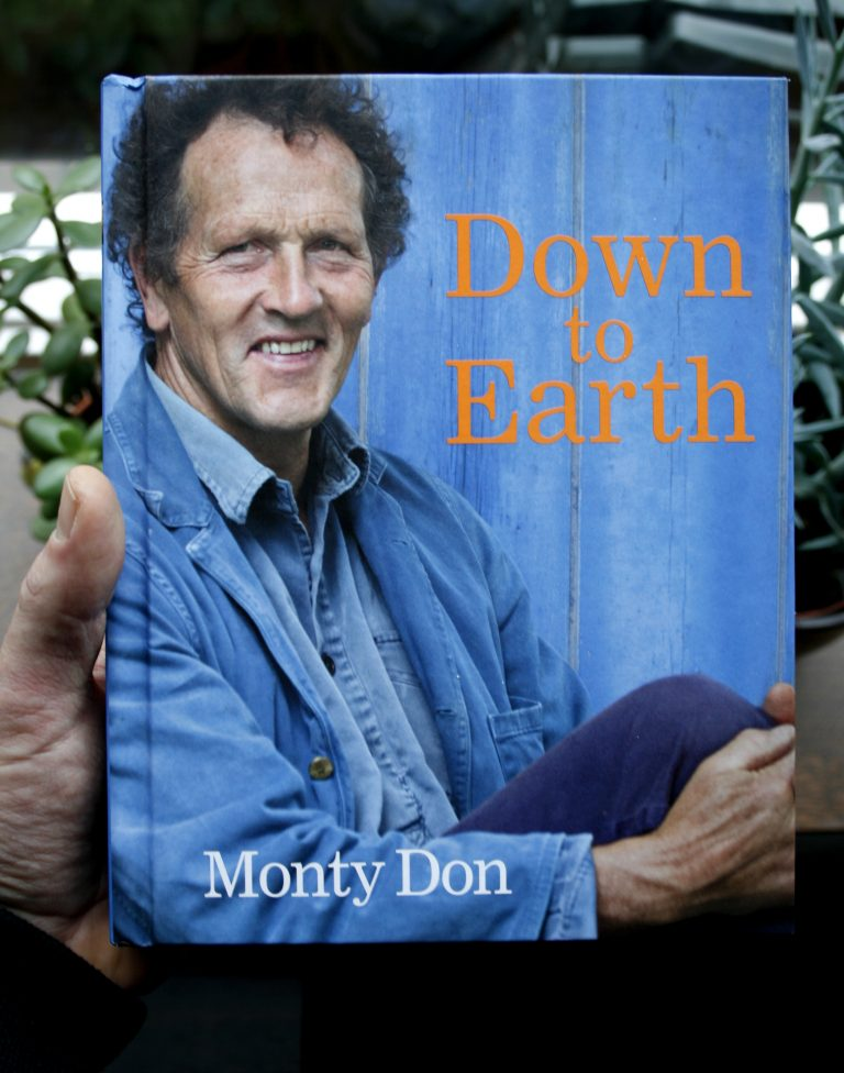 Down to Earth: Gardening Wisdom. Monty Don